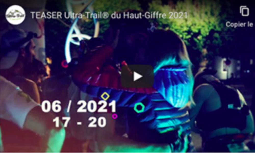 Teaser 2021 - Ultra-trail® du Haut-Giffre
